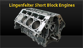 Lingenfelter Short block engines